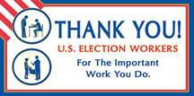 Thank You U.S. Election Workers